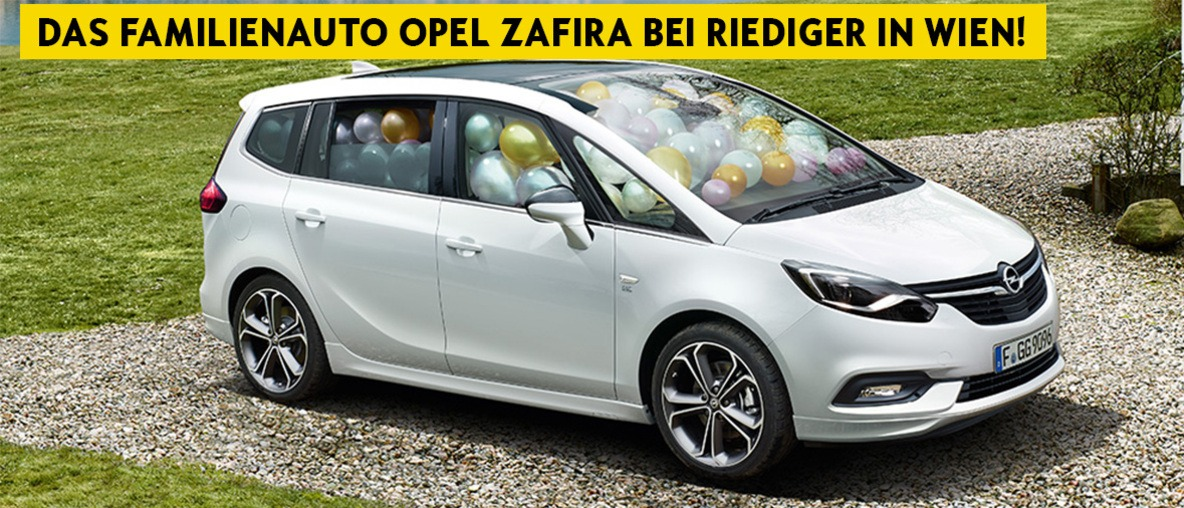 Opel Zafira für die ganze Familie bei Riediger in Wien