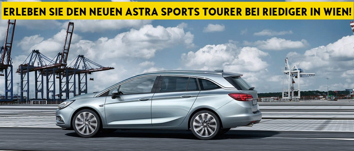 Opel Astra Sports Tourer bei Riediger in Wien